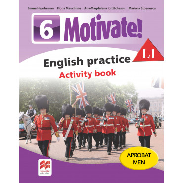 MOTIVATE! English practice. Activity book. L 1. Clasa a VI-a