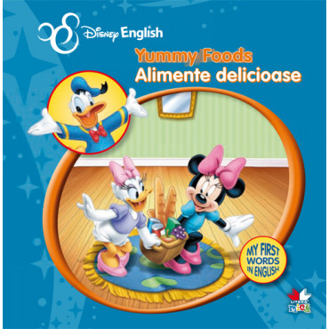 Yummy Foods/ Alimente delicioase. My First Words in English