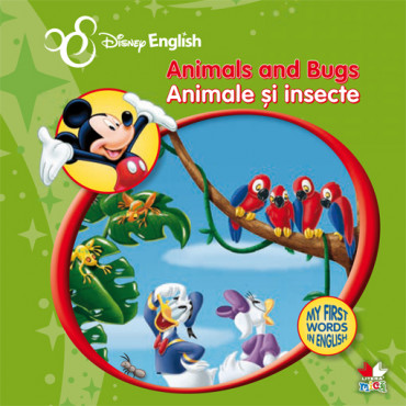 Animals and Bugs/ Animale și insecte.  My First Words in English