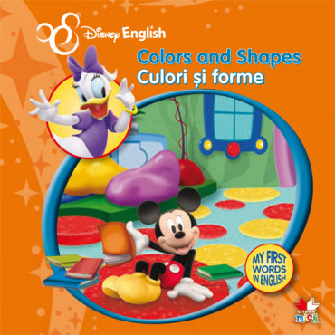 Colors and Shapes/ Culori și forme.  My First Words in English