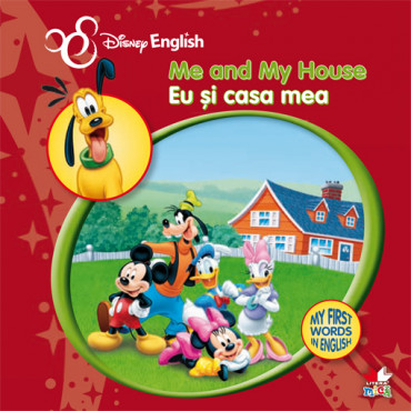 Me and My House/ Eu și casa mea.  My First Words in English