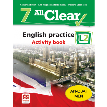 ALL CLEAR. English practice. Activity book. L 2. Clasa a VII-a