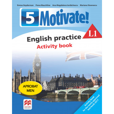 Motivate. English Practice. Activity Book L1. Clasa a-V-a